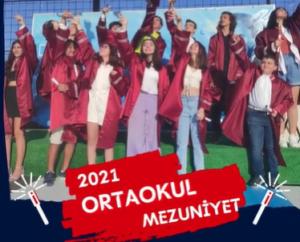 2020-2021 öğretim yılı 8. Sınıflarımızın MEZUNİYET TÖRENİ